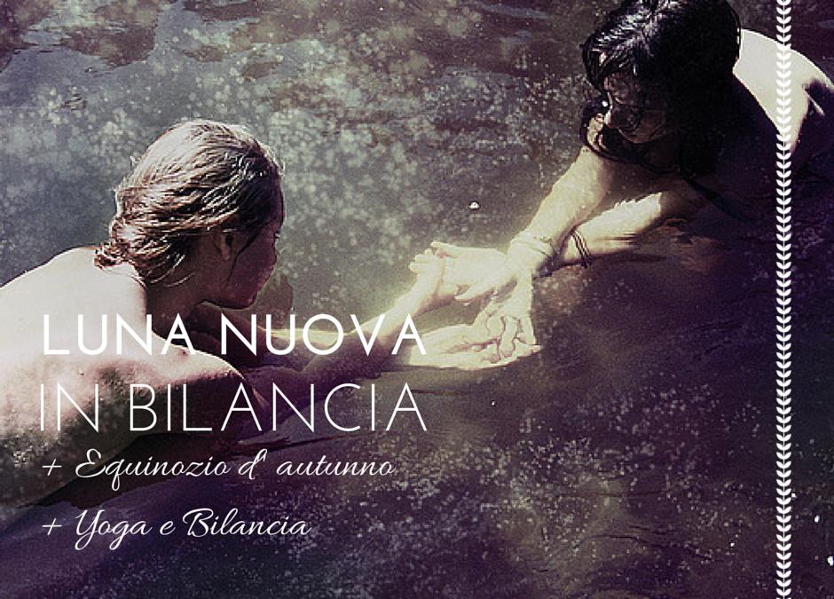 Luna Nuova in Bilancia (ed Equinozio)