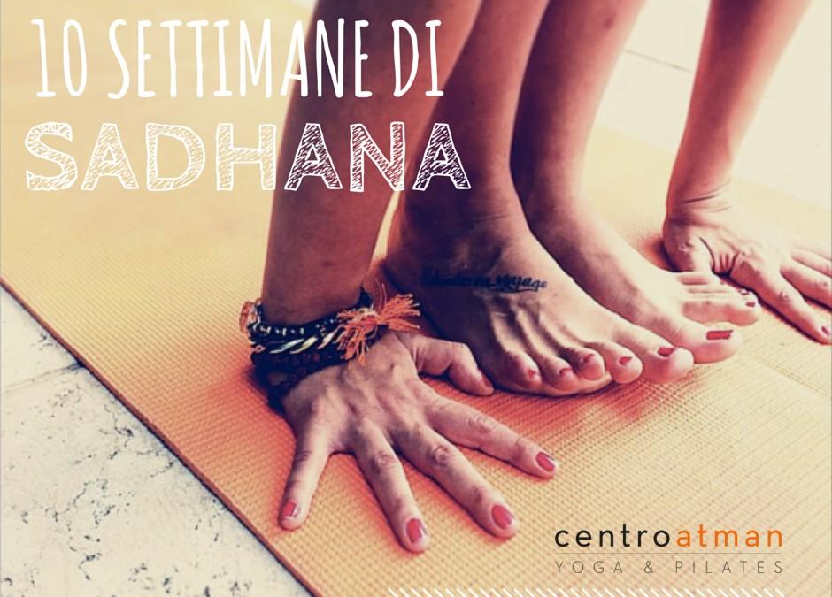 10 settimane di sadhana