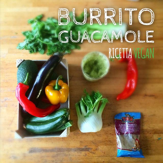 Ricetta burrito e guacamole vegan