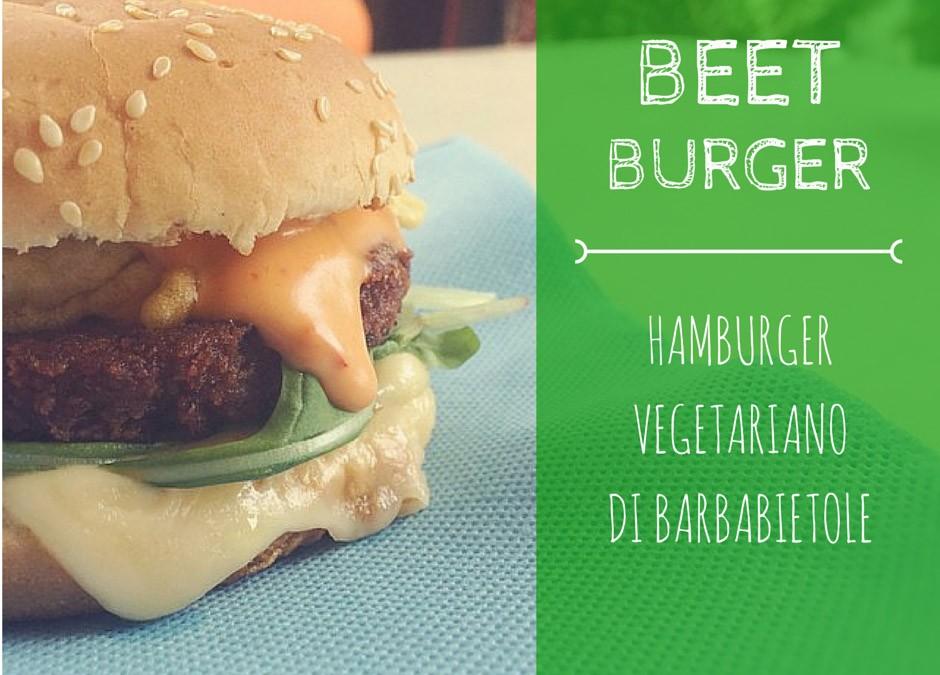 Beet Burger: Ricetta hamburger vegetariano di barbabietole